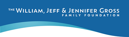 The William, Jeff and Jennifer Gross Family Foundation
